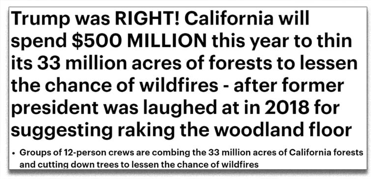 RIGHT AGAIN: Trump was RIGHT about California fires OF COURSE and now the state is literally TAKING HIS ADVICE, go figure!