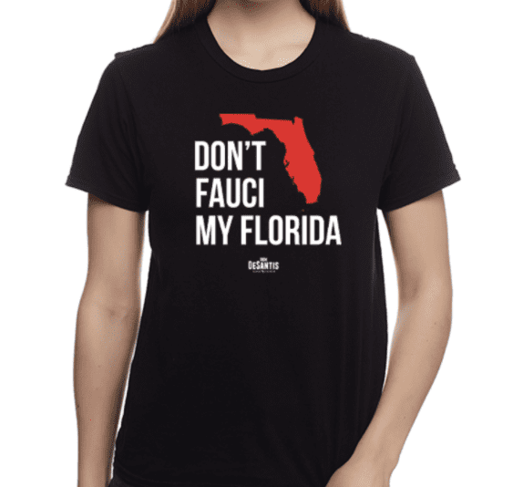 """DeSantis says of """"Don't Fauci My Florida"""" Merch are """"Through the Roof"""""""