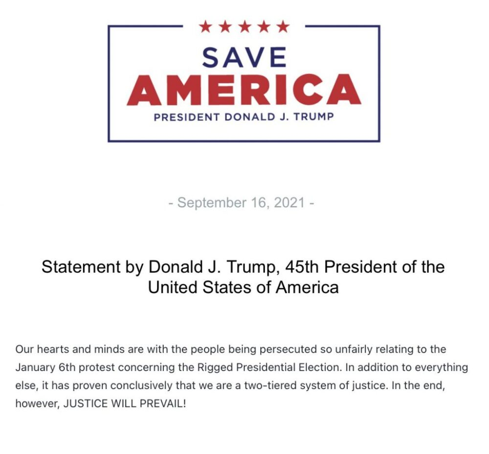 """New Trump statement """"Our hearts and minds are with the people being persecuted so unfairly relating to the January 6th protest"""""""